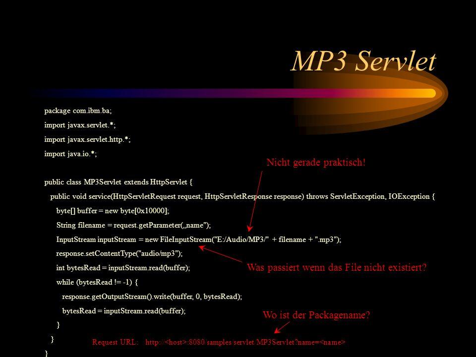 MP3 Servlet Nicht gerade praktisch!