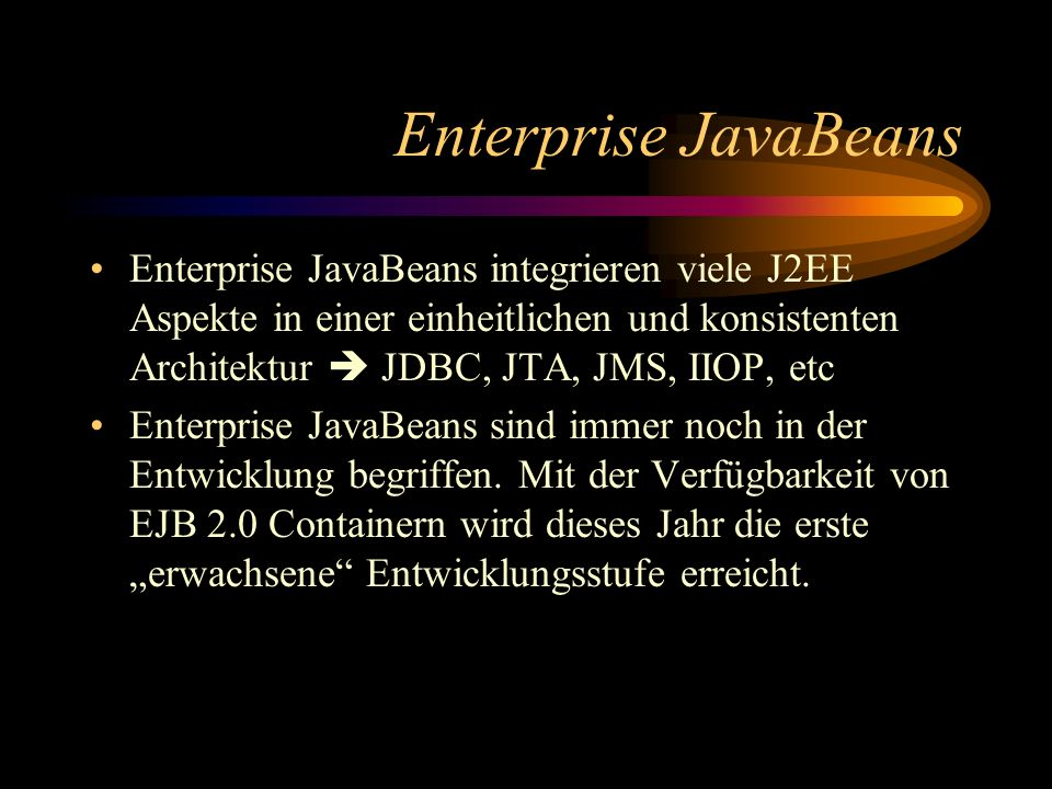 Enterprise JavaBeans
