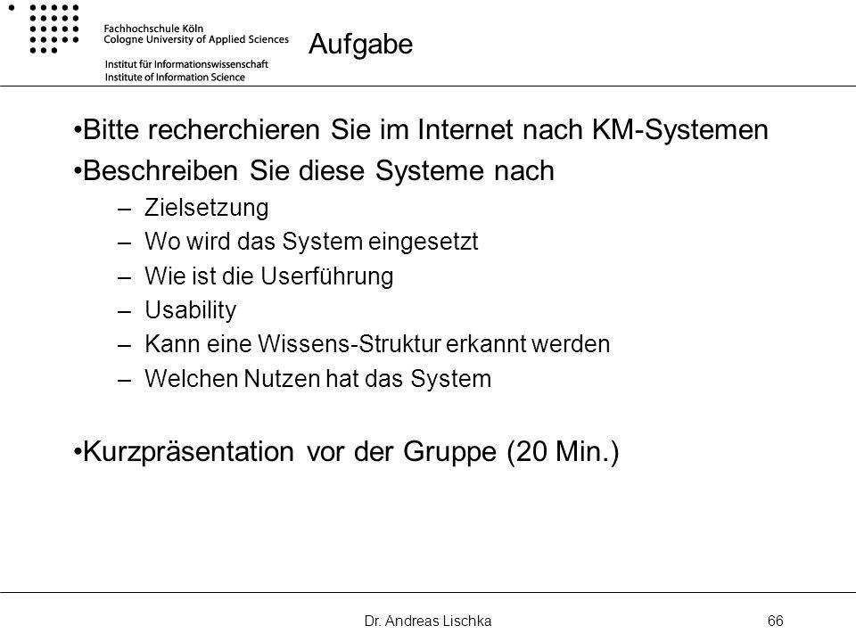 Bitte recherchieren Sie im Internet nach KM-Systemen