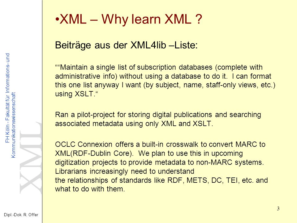 XML – Why learn XML .
