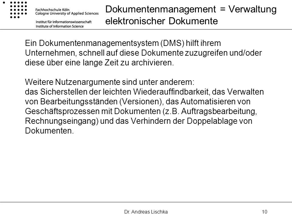 Dokumentenmanagement = Verwaltung elektronischer Dokumente