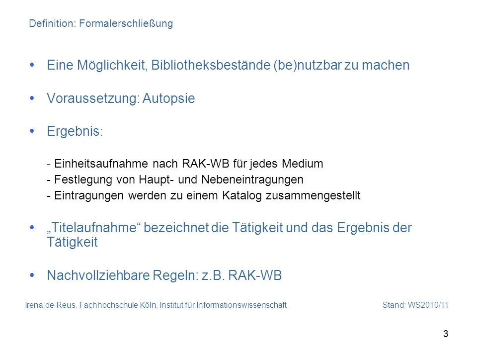 Definition: Formalerschließung