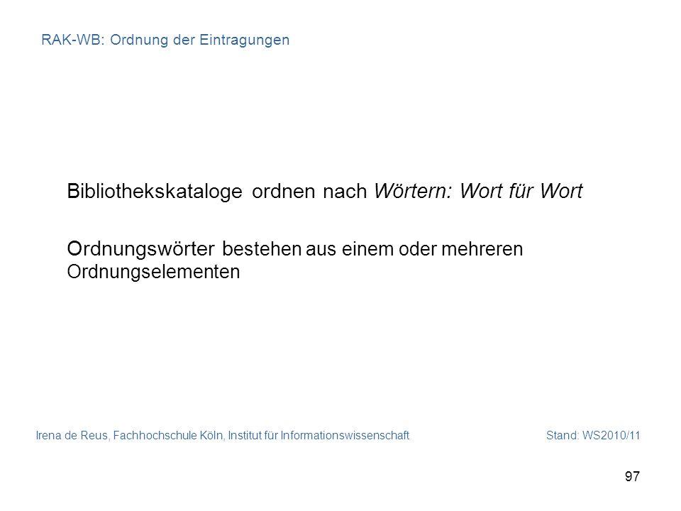 RAK-WB: Ordnung der Eintragungen