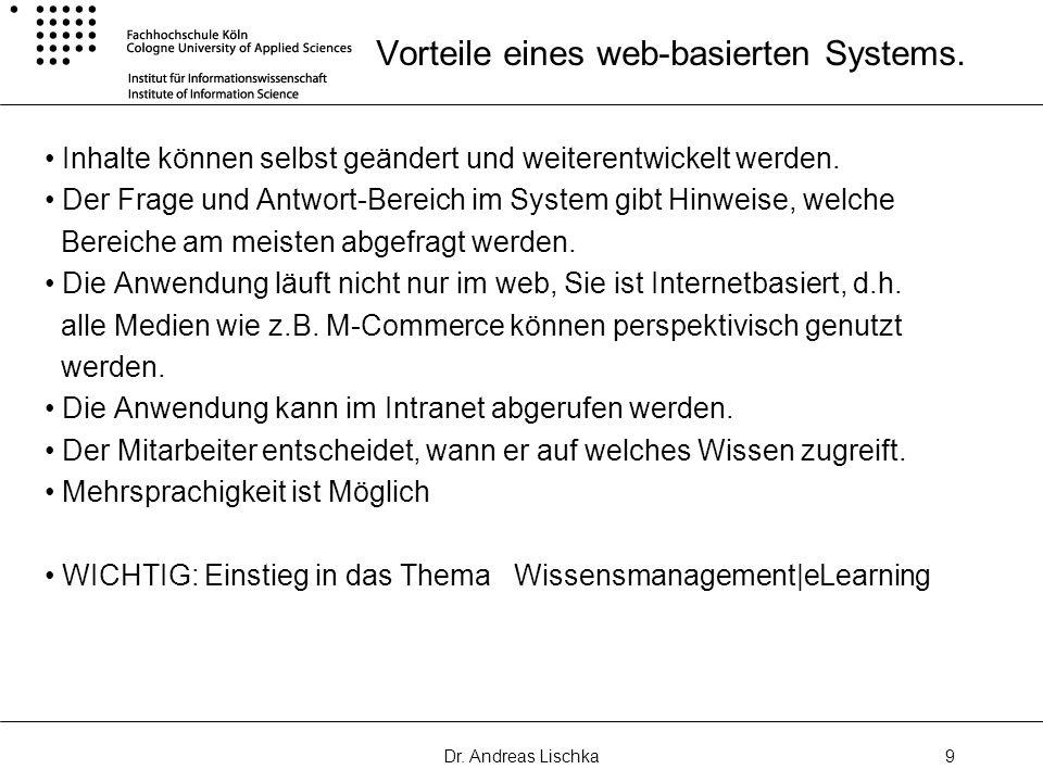 Vorteile eines web-basierten Systems.