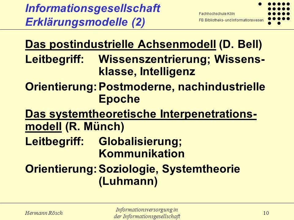 Informationsgesellschaft Erklärungsmodelle (2)