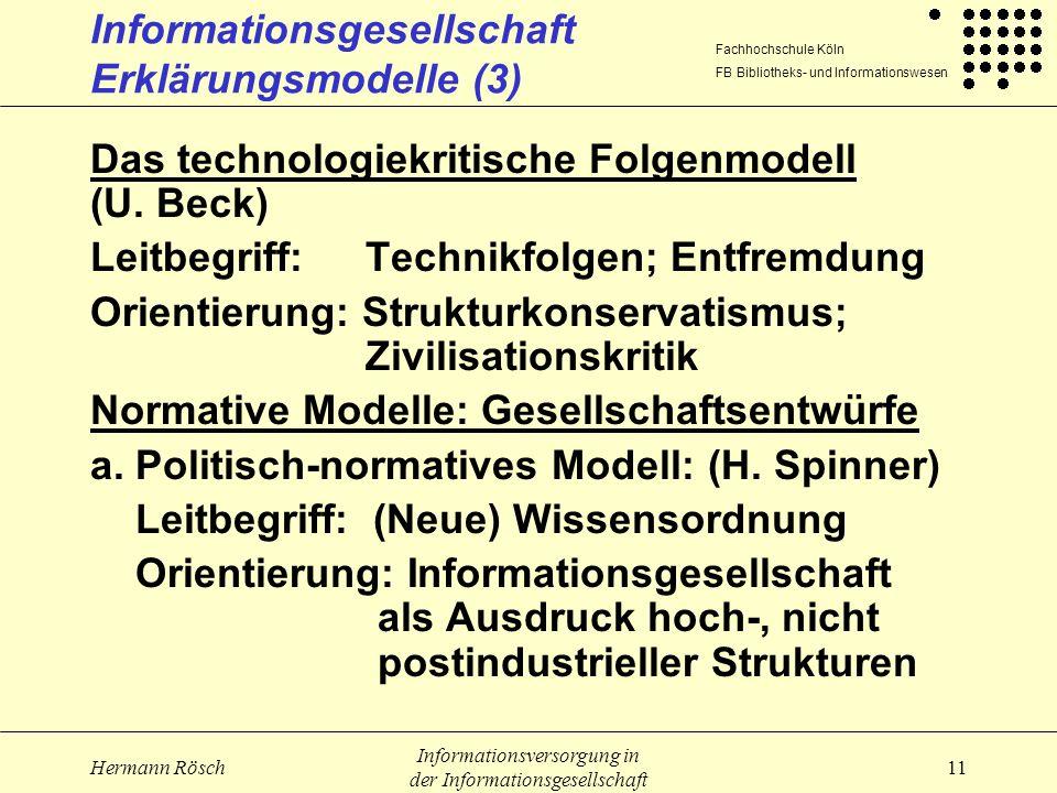 Informationsgesellschaft Erklärungsmodelle (3)