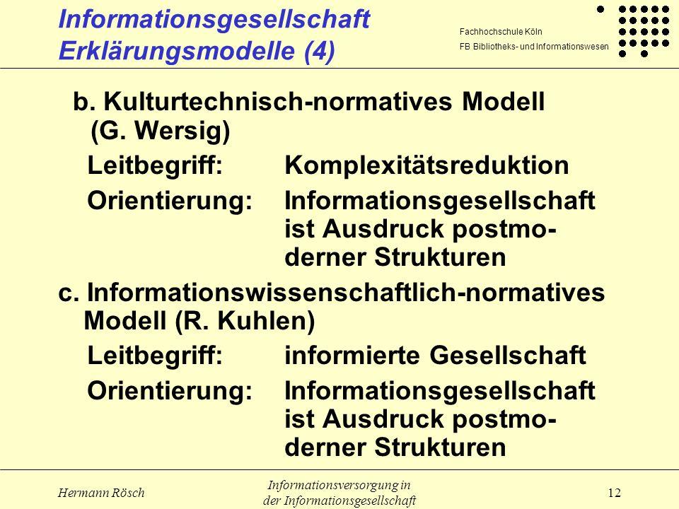 Informationsgesellschaft Erklärungsmodelle (4)