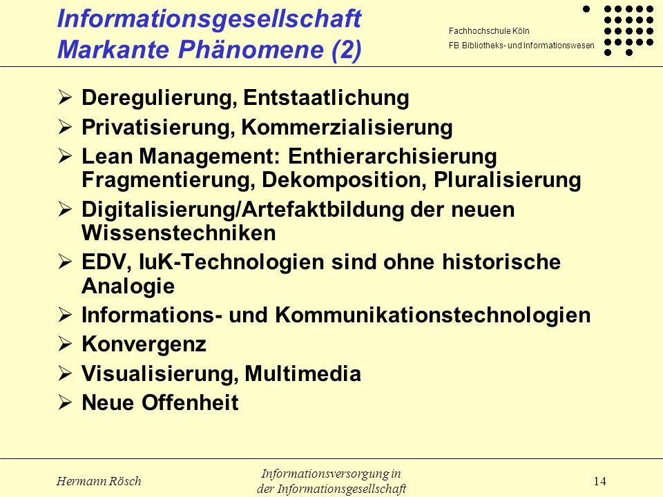 Informationsgesellschaft Markante Phänomene (2)