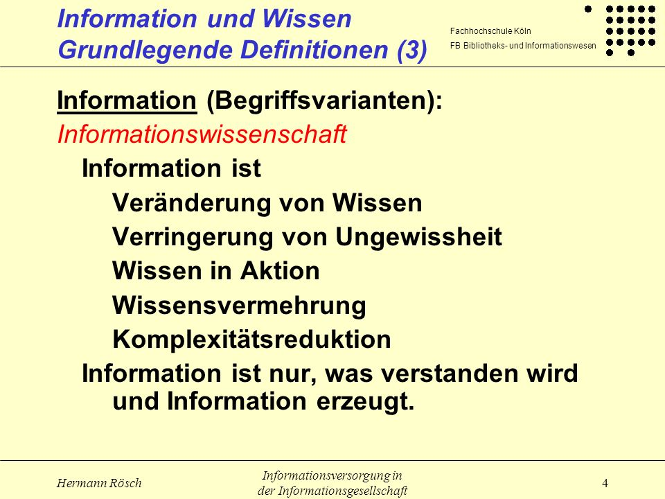 Information und Wissen Grundlegende Definitionen (3)