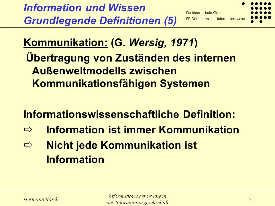 Information und Wissen Grundlegende Definitionen (5)