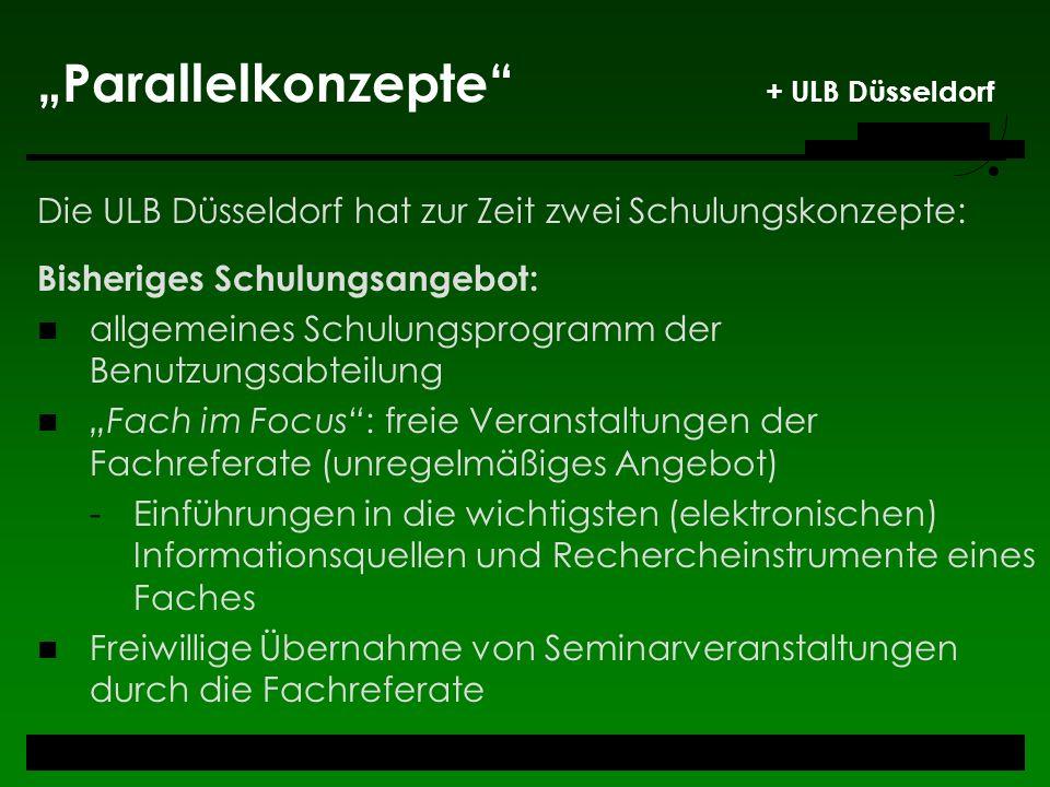 """""""Parallelkonzepte + ULB Düsseldorf"""
