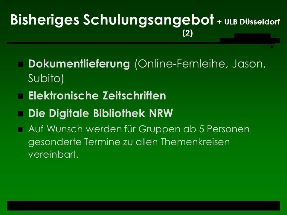 Bisheriges Schulungsangebot + ULB Düsseldorf (2)