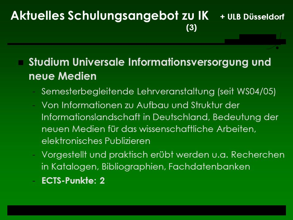 Aktuelles Schulungsangebot zu IK + ULB Düsseldorf (3)