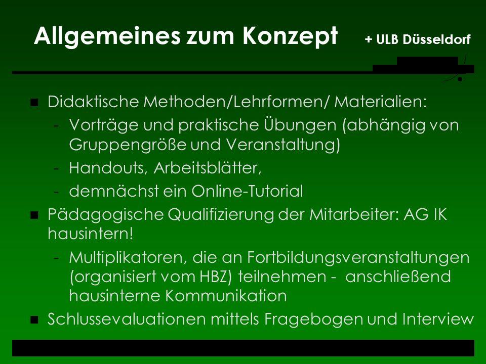 Allgemeines zum Konzept + ULB Düsseldorf