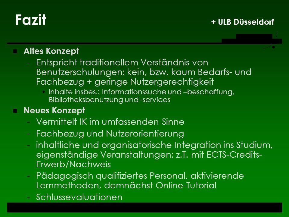 Fazit + ULB Düsseldorf Altes Konzept.