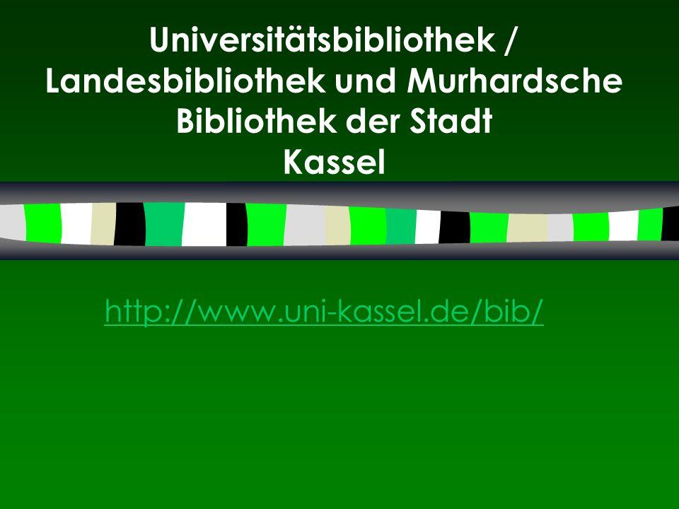 Universitätsbibliothek / Landesbibliothek und Murhardsche Bibliothek der Stadt Kassel