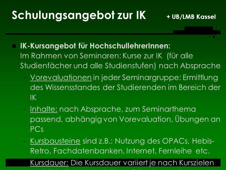 Schulungsangebot zur IK + UB/LMB Kassel