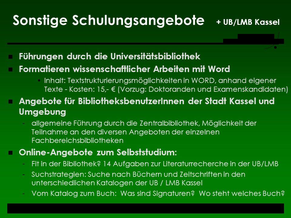 Sonstige Schulungsangebote + UB/LMB Kassel