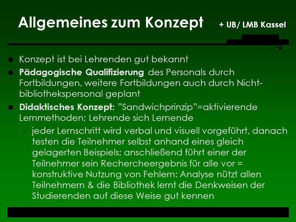 Allgemeines zum Konzept + UB/ LMB Kassel