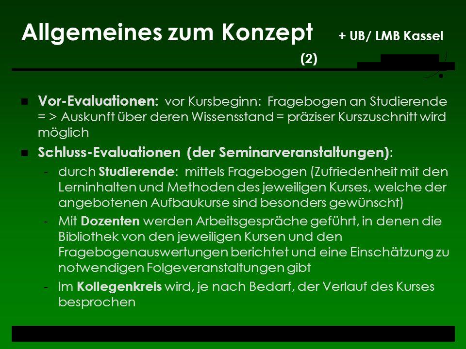 Allgemeines zum Konzept + UB/ LMB Kassel (2)