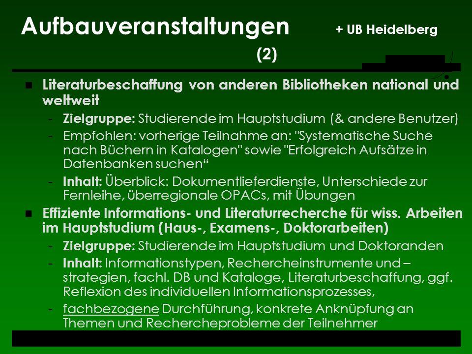 Aufbauveranstaltungen + UB Heidelberg (2)