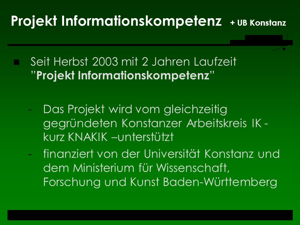 Projekt Informationskompetenz + UB Konstanz
