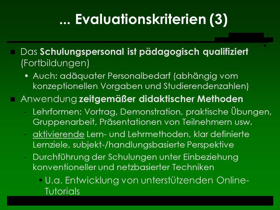... Evaluationskriterien (3)