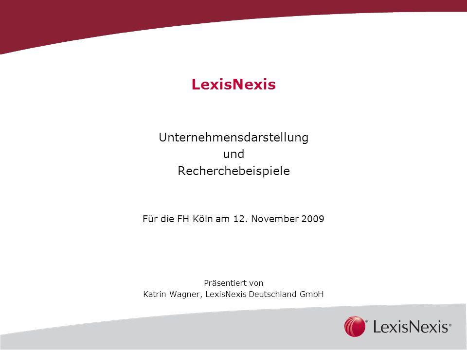 LexisNexis Unternehmensdarstellung und Recherchebeispiele