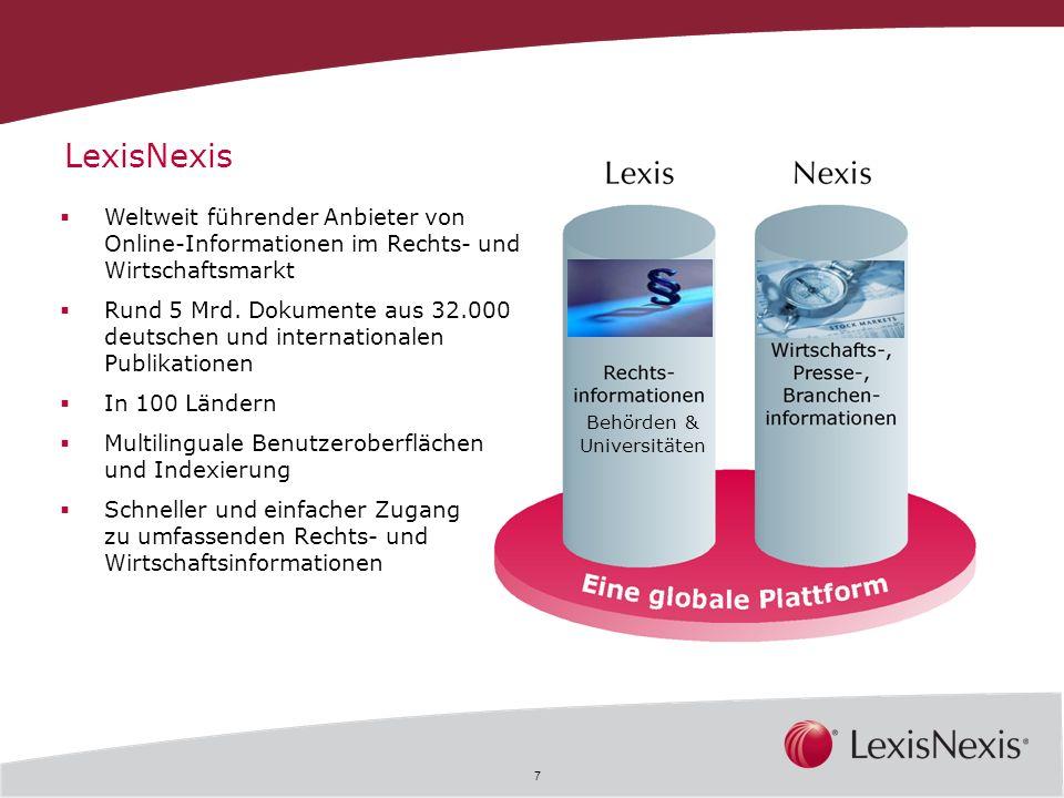 LexisNexis Weltweit führender Anbieter von Online-Informationen im Rechts- und Wirtschaftsmarkt.