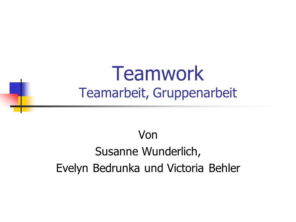 Teamwork Teamarbeit, Gruppenarbeit