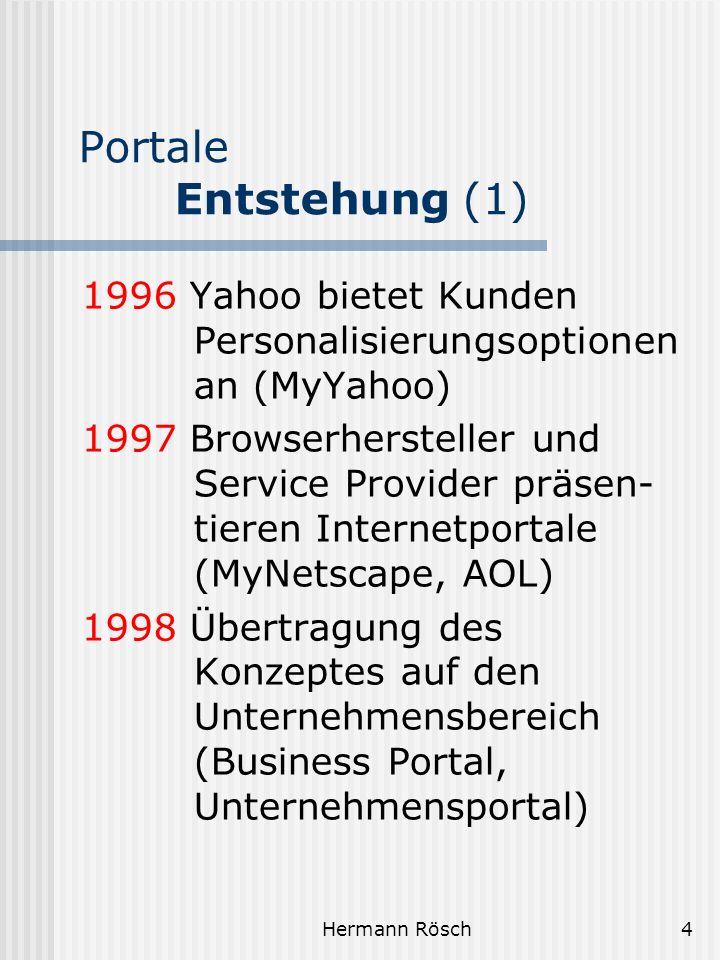 Portale Entstehung (1) 1996 Yahoo bietet Kunden Personalisierungsoptionen an (MyYahoo)