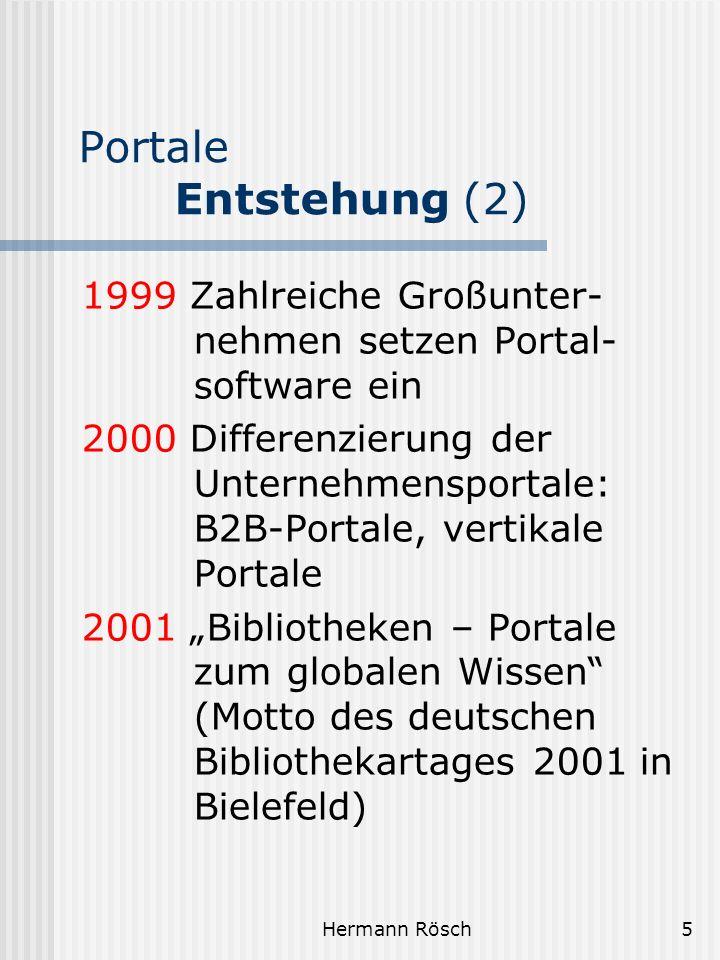 Portale Entstehung (2) 1999 Zahlreiche Großunter-nehmen setzen Portal-software ein.