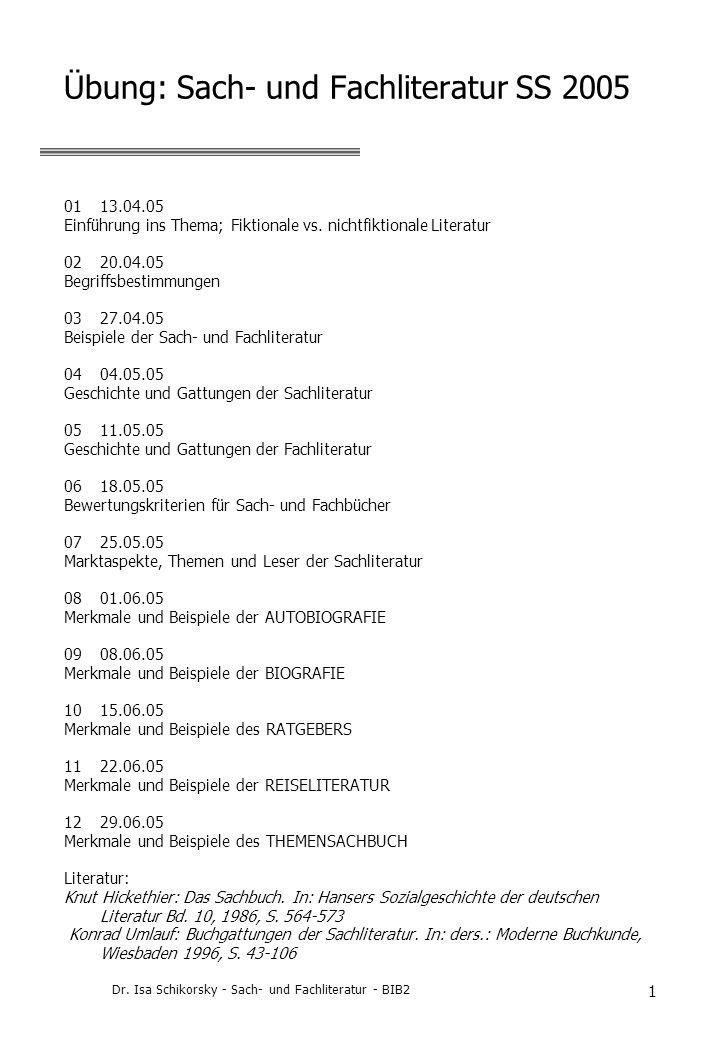 Übung: Sach- und Fachliteratur SS 2005