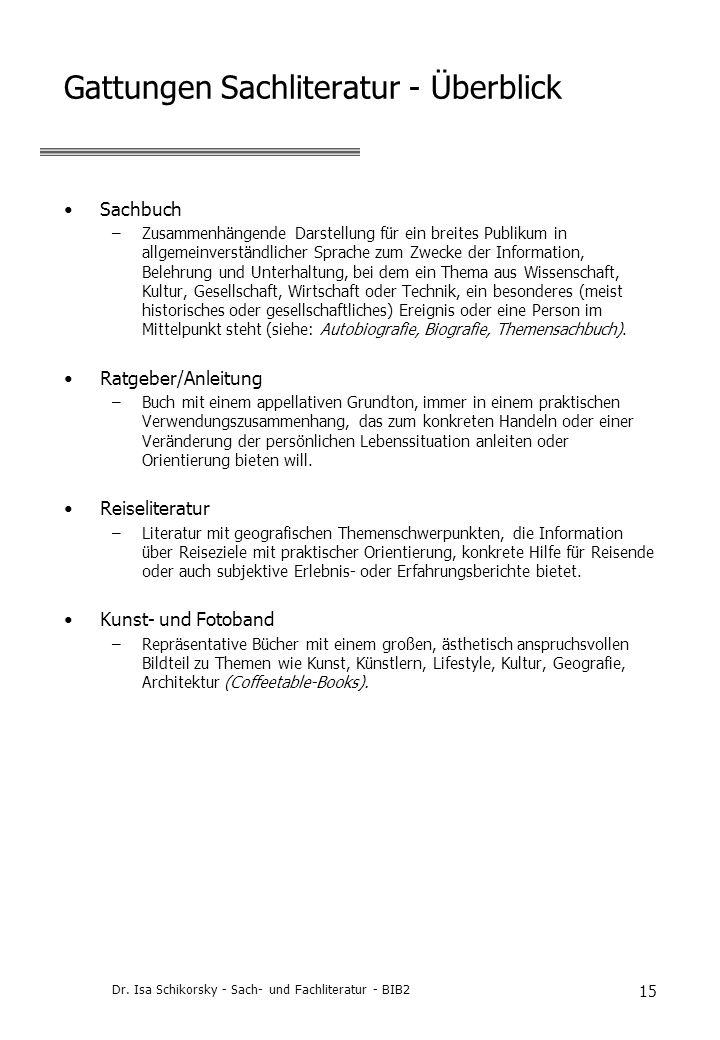 Gattungen Sachliteratur - Überblick
