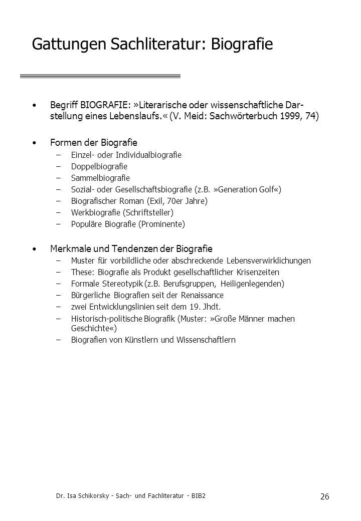 Gattungen Sachliteratur: Biografie