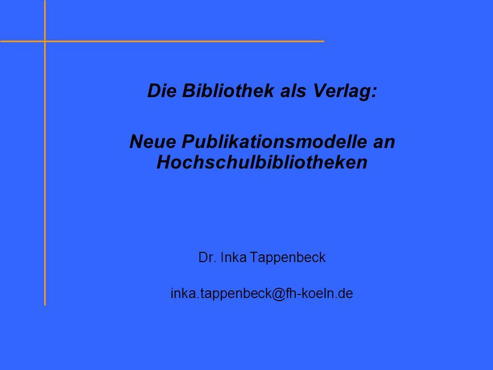 Die Bibliothek als Verlag: