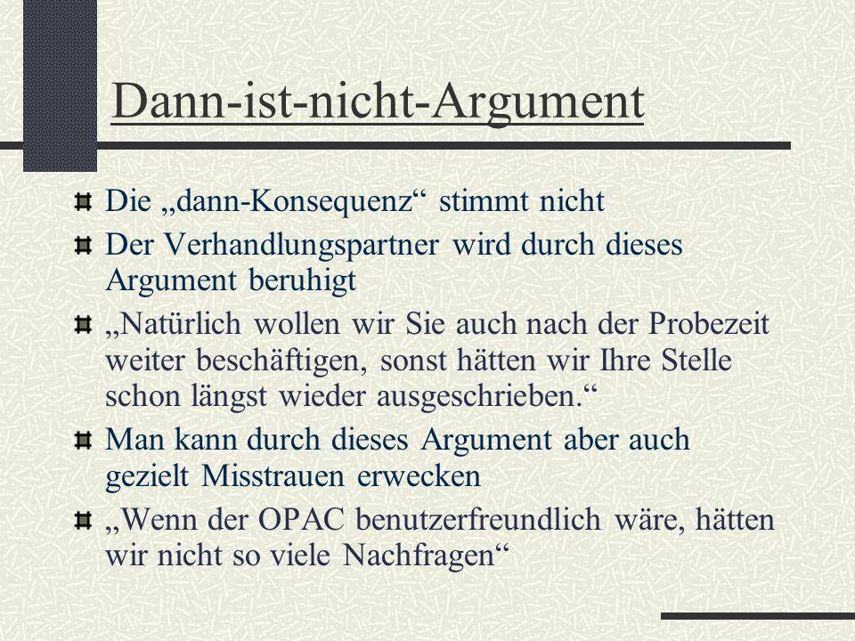 Dann-ist-nicht-Argument