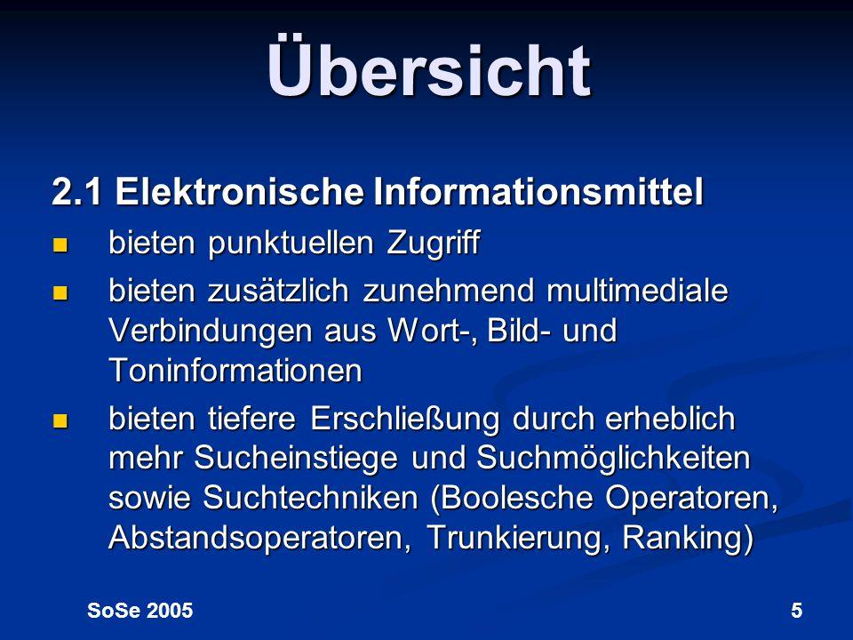 Übersicht 2.1 Elektronische Informationsmittel