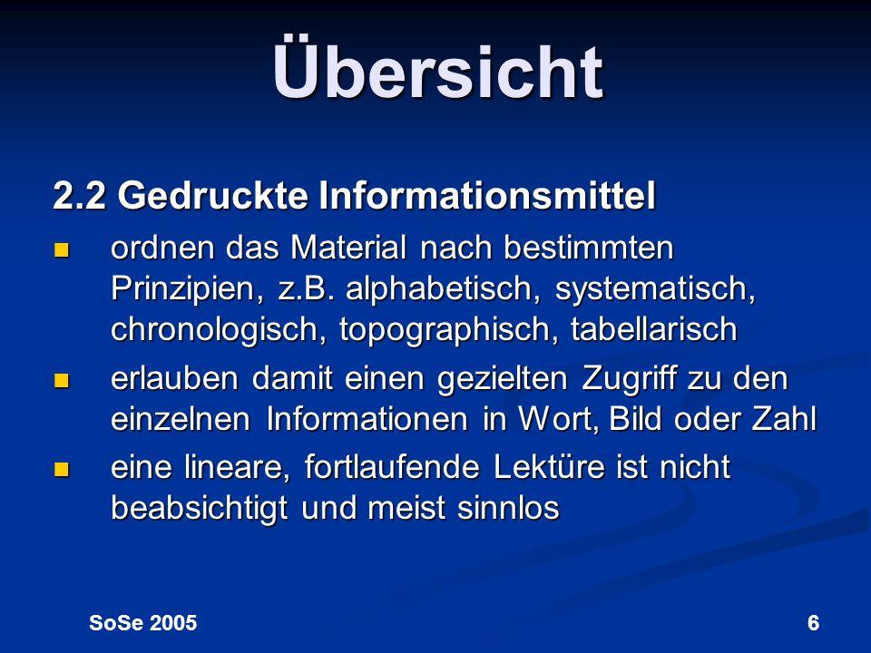 Übersicht 2.2 Gedruckte Informationsmittel