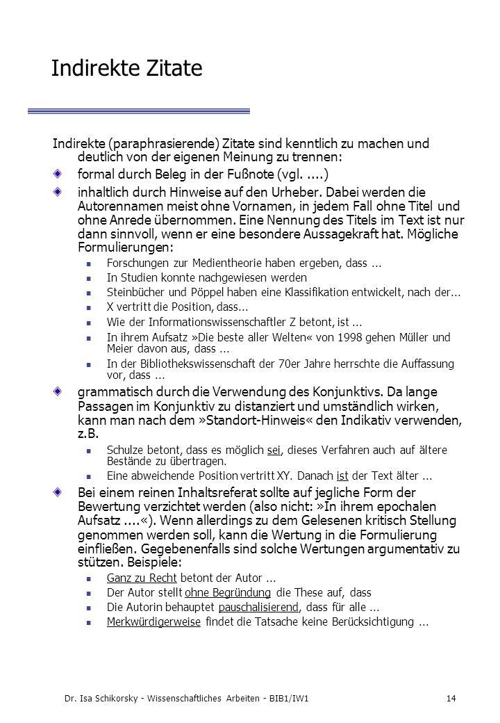 Dr. Isa Schikorsky - Wissenschaftliches Arbeiten - BIB1/IW1