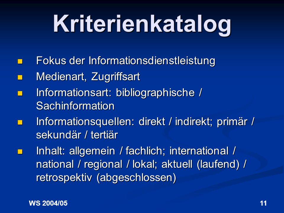 Kriterienkatalog Fokus der Informationsdienstleistung