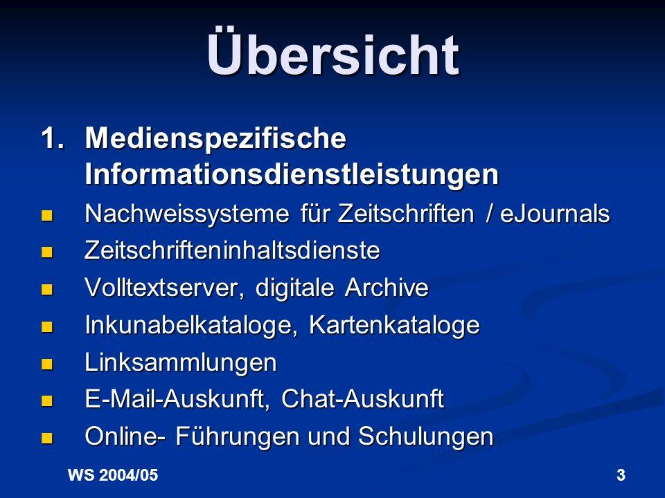 Übersicht 1. Medienspezifische Informationsdienstleistungen