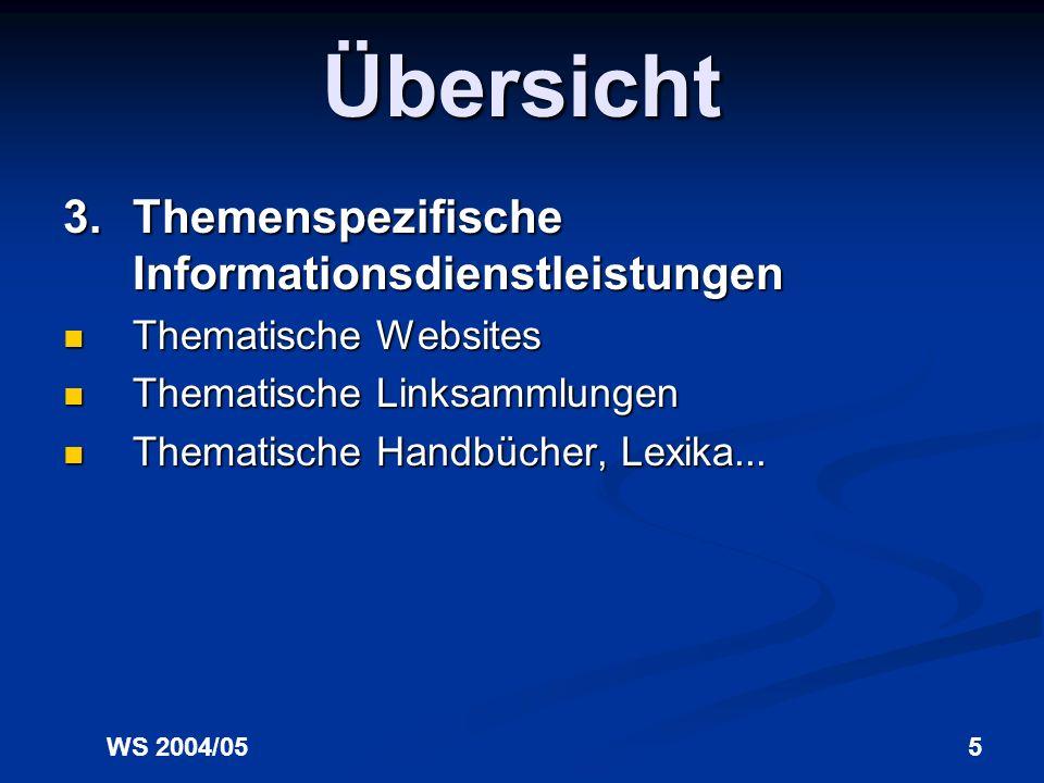 Übersicht 3. Themenspezifische Informationsdienstleistungen