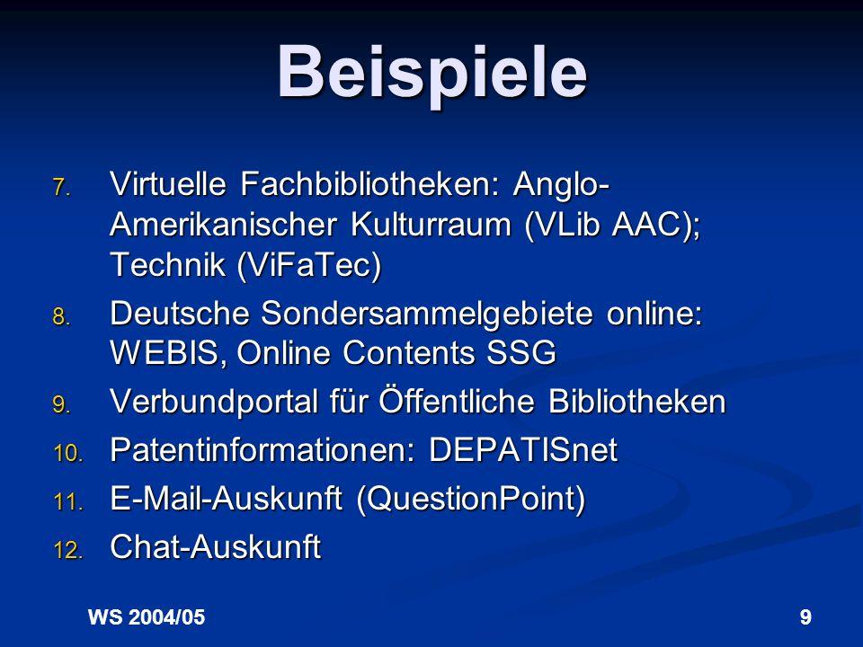 Beispiele Virtuelle Fachbibliotheken: Anglo-Amerikanischer Kulturraum (VLib AAC); Technik (ViFaTec)