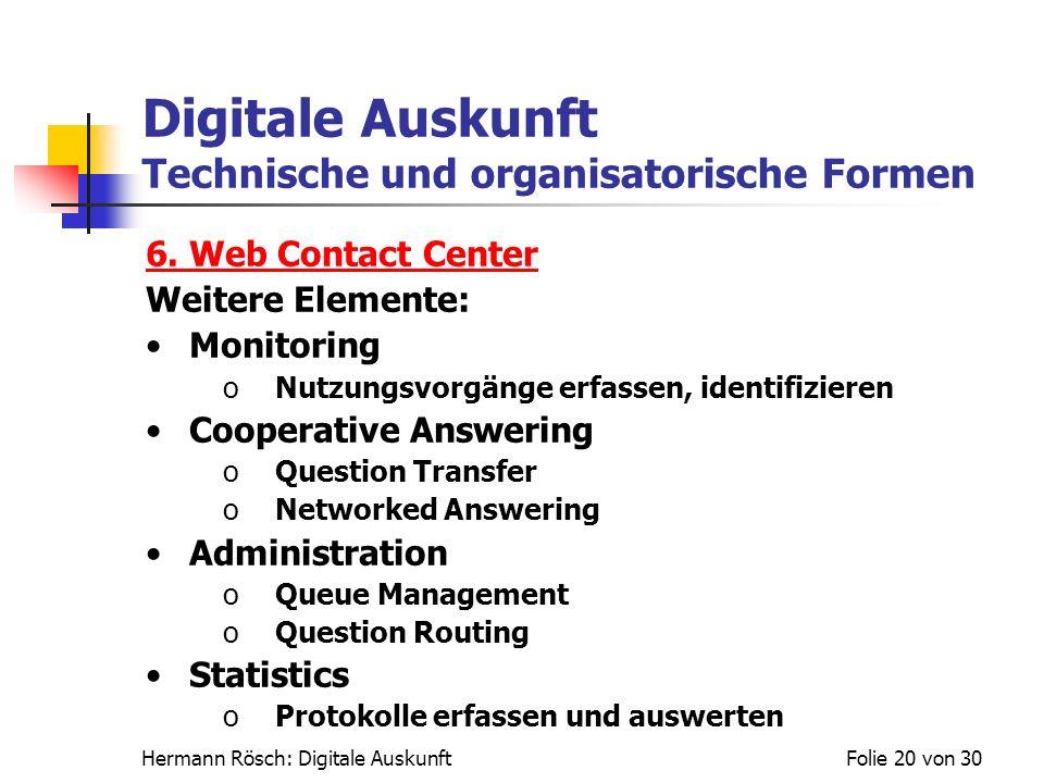 Digitale Auskunft Technische und organisatorische Formen