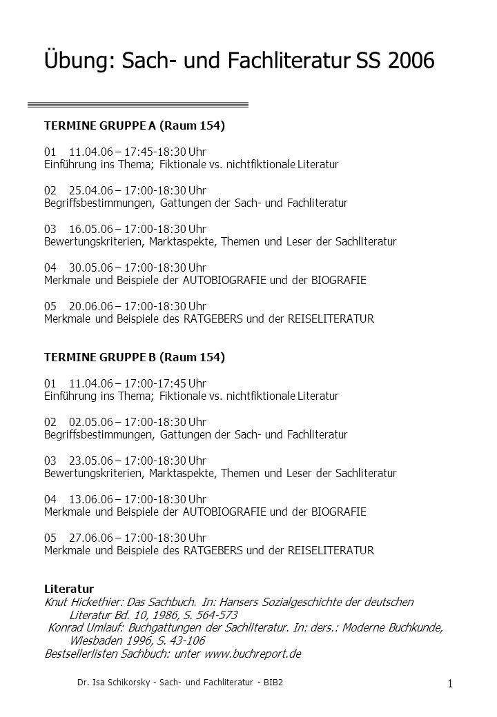 Übung: Sach- und Fachliteratur SS 2006