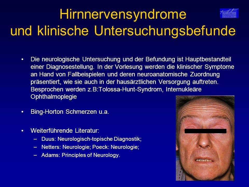 Hirnnervensyndrome und klinische Untersuchungsbefunde