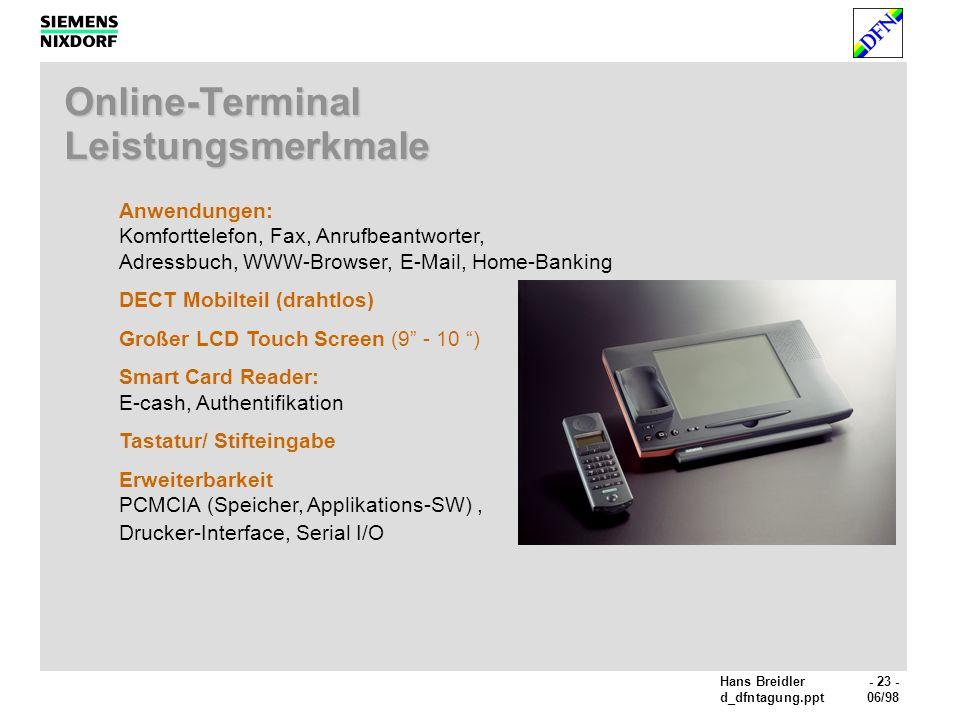 Online-Terminal Leistungsmerkmale