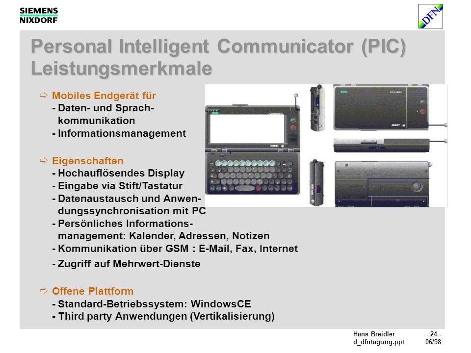 Personal Intelligent Communicator (PIC) Leistungsmerkmale