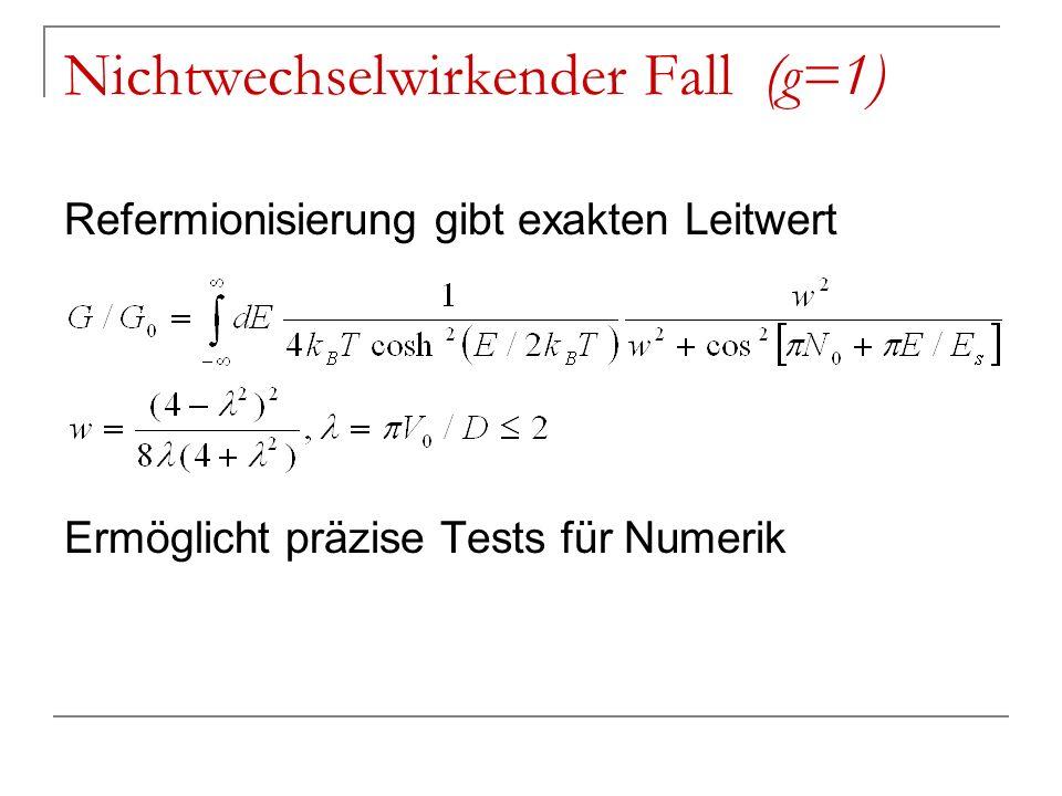 Nichtwechselwirkender Fall (g=1)